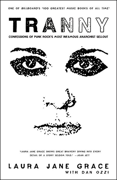 'Tranny' Is the Best Punk-Rock Memoir of the Century So