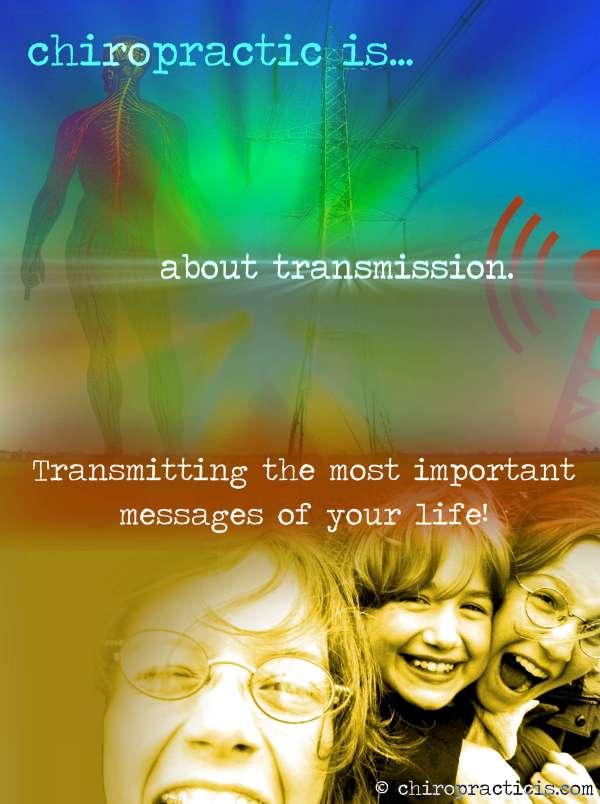 Chiropractic Transmission