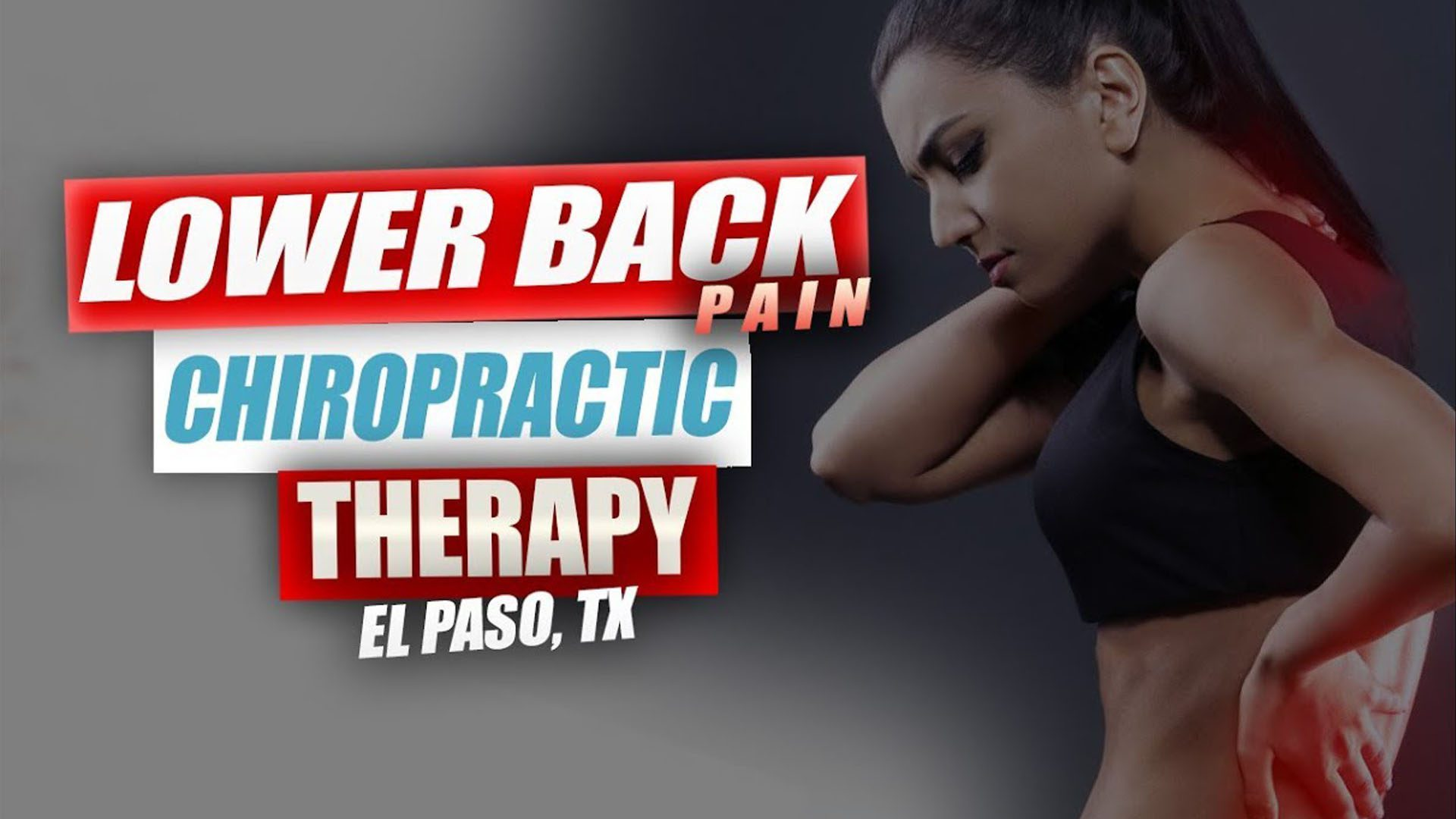 Low Back & Neck Pain Rehabilitation | Video | El Paso, TX.