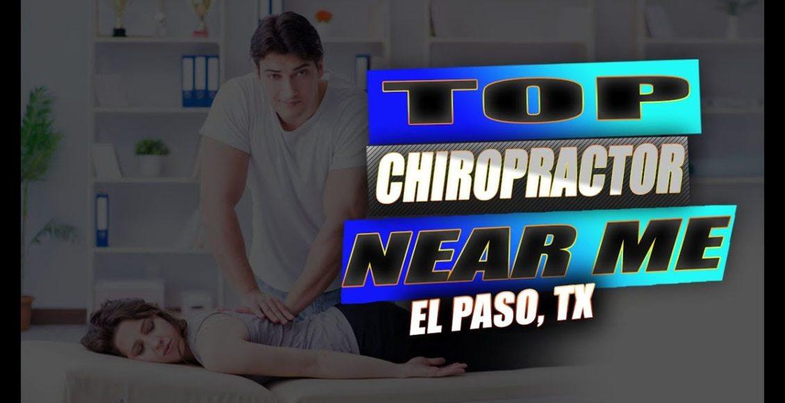 best chiropractor near me el paso tx.