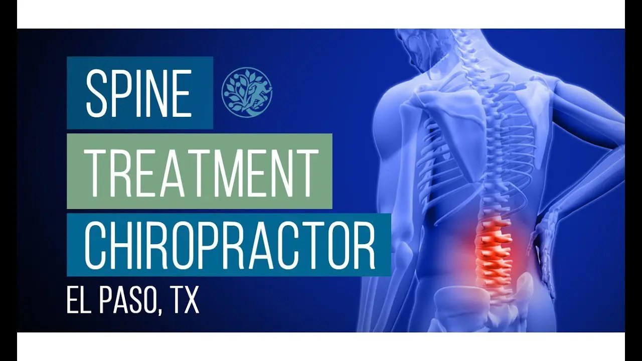 Personal Spine Treatment In El Paso, Texas (2019)