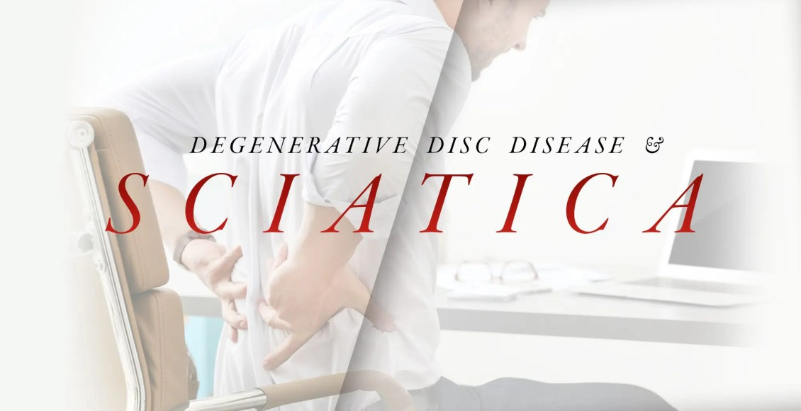 Degenerative Disc Disease and Sciatica | El Paso, TX Chiropractor