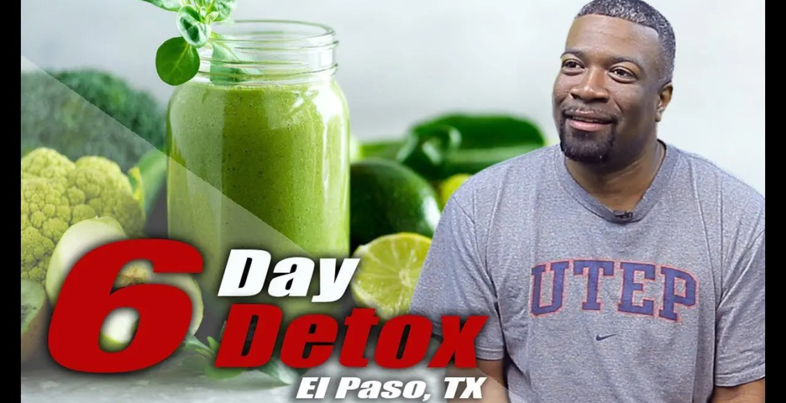 11860 Vista Del Sol Six Day *DETOX DIET* Plan | El Paso, TX (2019)