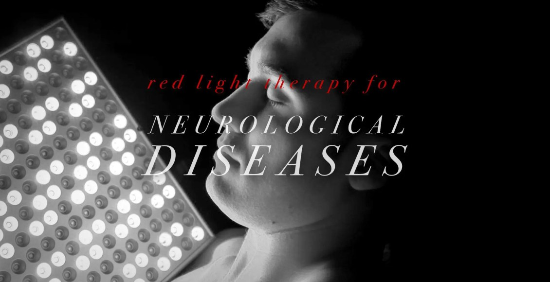 Red Light Therapy for Neurological Diseases | El Paso, TX Chiropractor