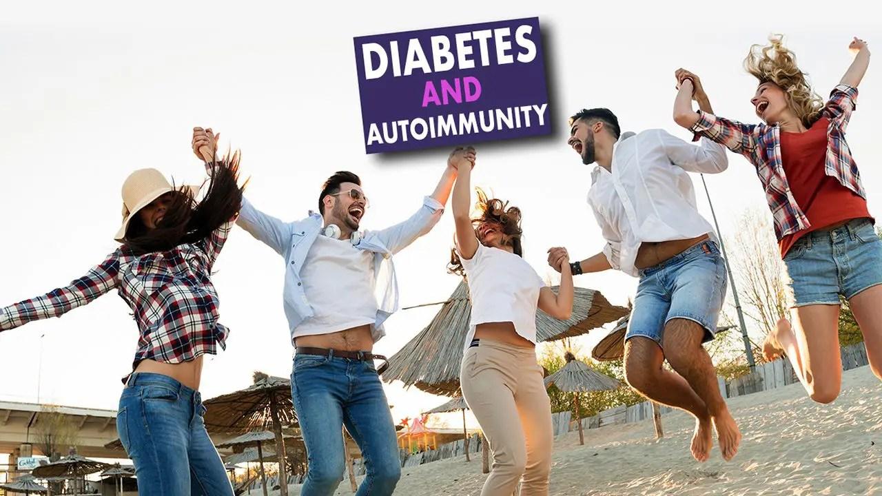Diabetes and Autoimmunity Live Webinar