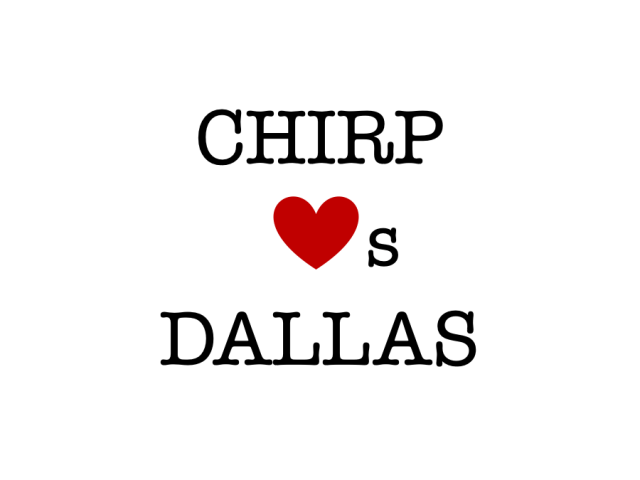The Chirp Flock: Spotlight on Dallas