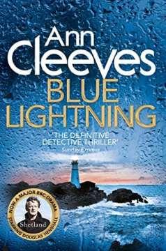 Ann Cleeves Blue Lightning