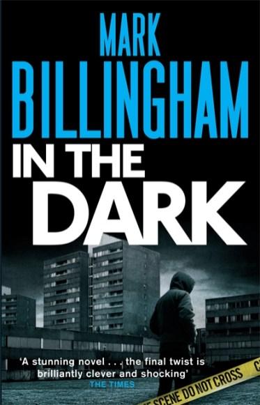 Mark Billingham - In the Dark