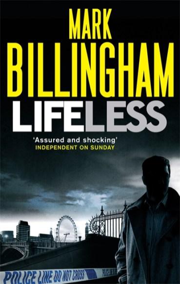 Mark Billingham - Lifeless