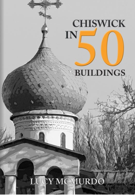 Chiswick in 50 Buildings book cover