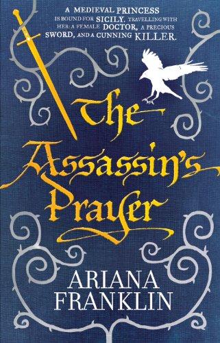Ariana Franklin The Assassin's Prayer
