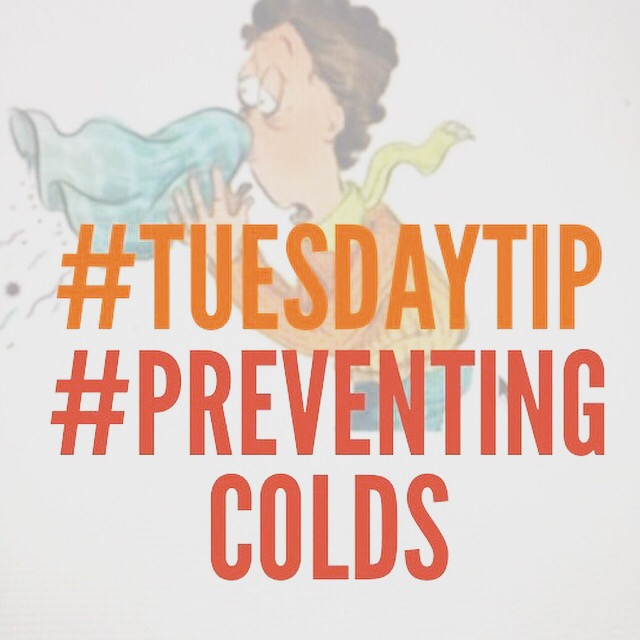 Tuesday Tip # 18 Preventing Colds #chitchaatchai
