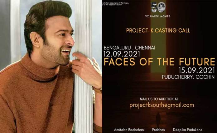Prabhas Movie Project K Team Calls For Casting Auditions
