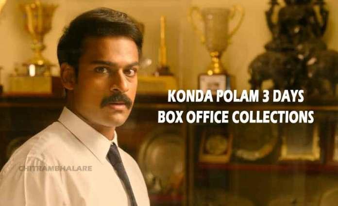 Konda Polam 3 Days Box office Collections