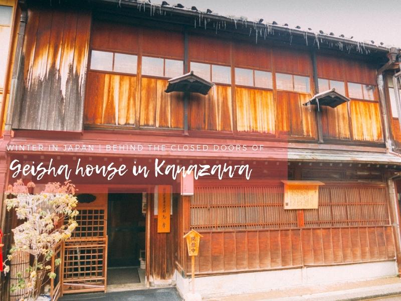 Winter in Japan | Behind the Closed Doors of Geisha House in Kanazawa
