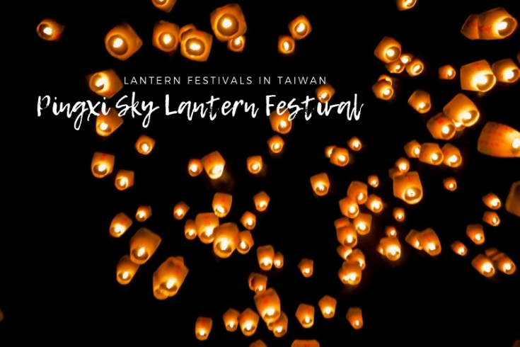 Pingxi Lantern Festival | Festival dates, Taipei to Shifen transportation, How to release a sky lantern | Plus, other famous lantern festivals in Taiwan | chloestravelogue.com #Pingxi #skylanternfestival #taiwan #Shifen #Tangled