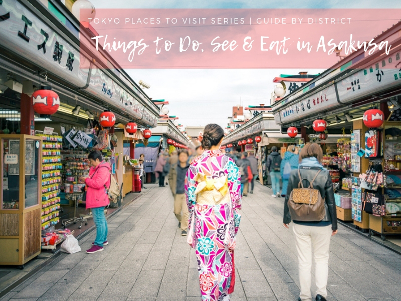 Tokyo Places to Visit | Things to Do in Asakusa
