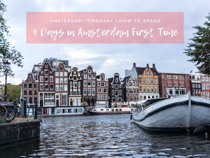 Amsterdam Itinerary 4 Days