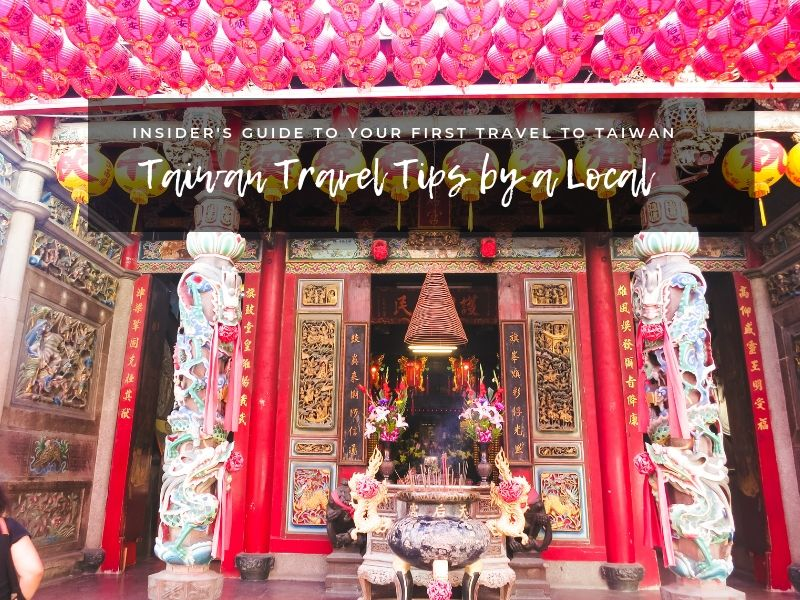 Taiwan Travel Tips by a Local Resident