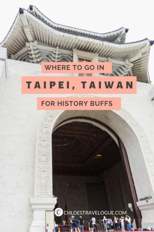 Historic Places to Visit in Taipei