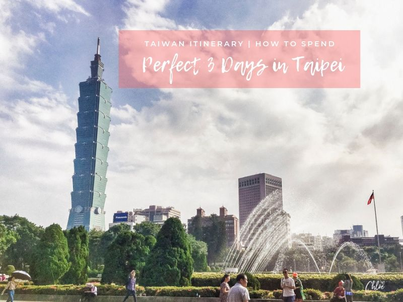 Taipei Itinerary 3 Days