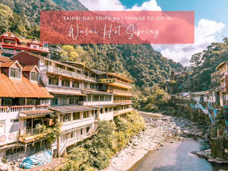 Wulai Hot Spring & Other Things to Do in Wulai, Taiwan | Wulai Hot Spring Resort Recommendations including Volando Urai Spring Spa & Resort | #WulaiHotSpring #WulaiTaiwan #VolandoUrai #HotSpringsInTaiwan #TravelAsia