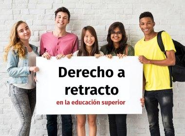 Derecho a retracto en las universidades chilenas