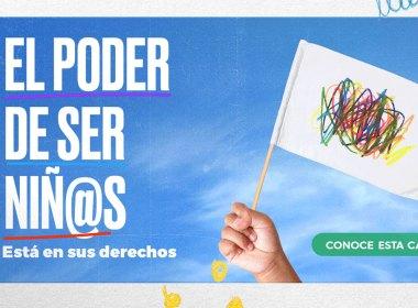 Campaña El Poder de ser Niñ@s, la campaña de UNICEF y Open Plaza