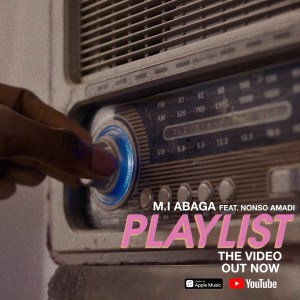 """M I  Abaga Debuts music video for hit single, """"Playlist"""