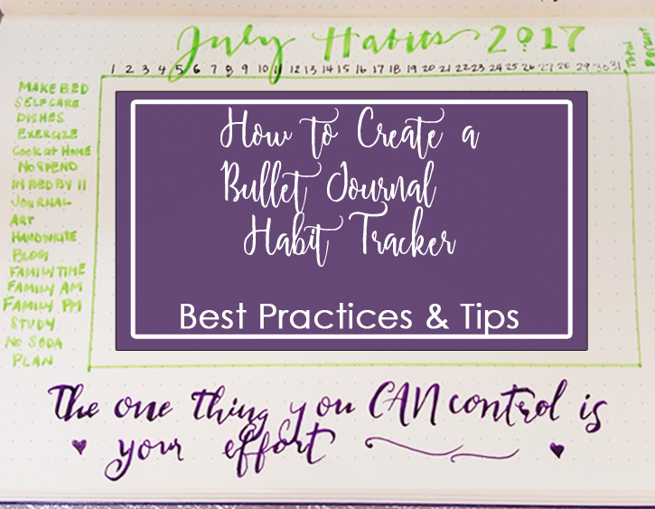 Intro Graphic - How to Create a Bullet Journal Habit Tracker