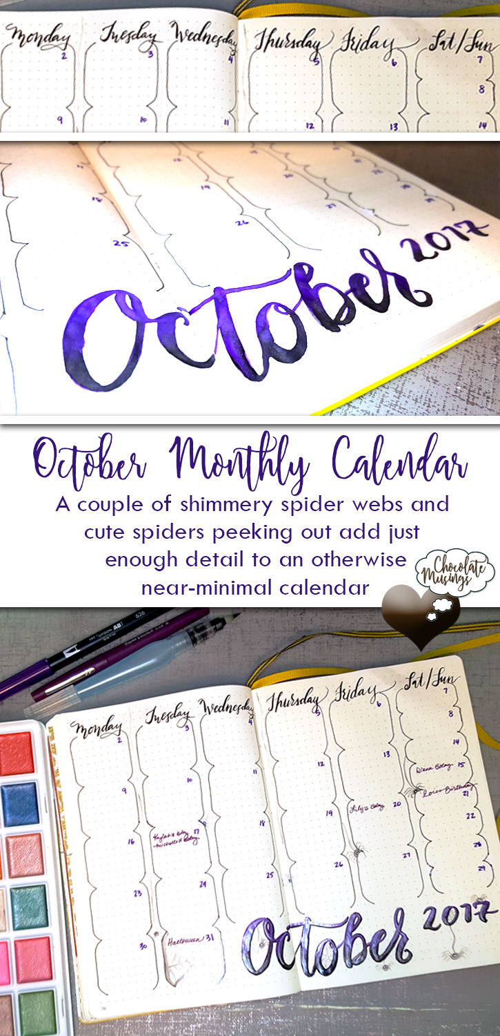 October Monthly Calendar layout - rounded boxes and combined weekend adds variety. A little cobweb and spiders and shimmery paint - viola! the calendar is all dressed up for Halloween.