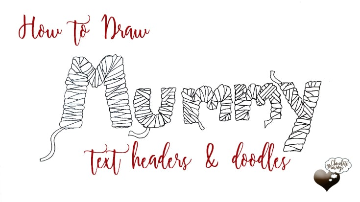 How to Draw Mummy Text great for bullet journaling & planner headers video tutorial with complete step-by-step walk-through