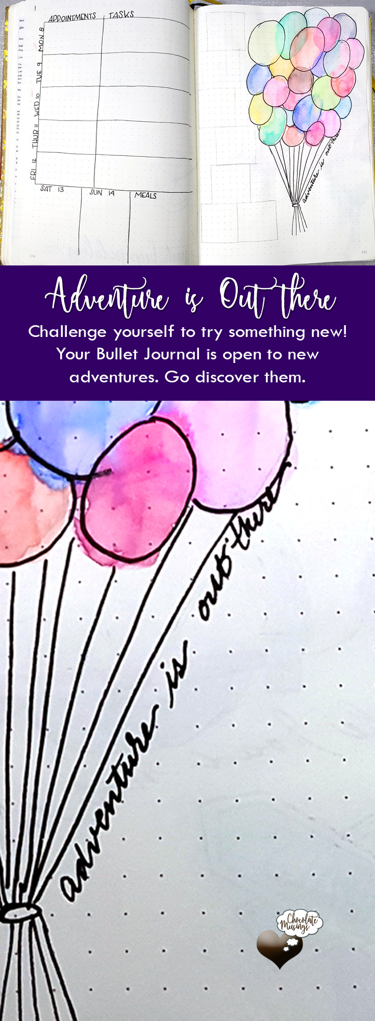 Challenge yourself to try something new! Your Bullet Journal is open to new adventures. Go discover them. Learning to paint watercolor balloons - weekly layout