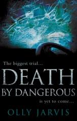 DEATH BY DANGER