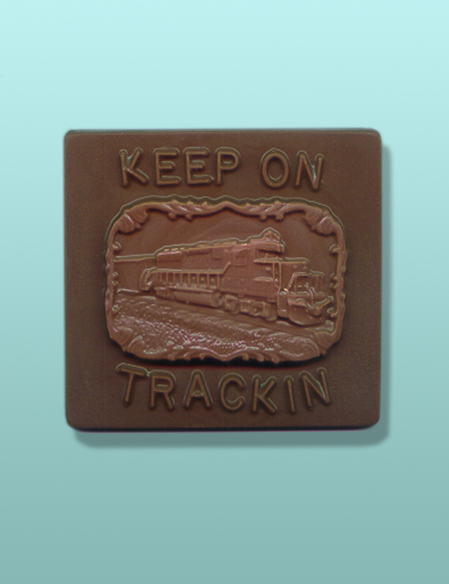 Chocolate Keep On Trackin Plaque