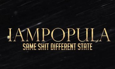 Iampopula - 'Same S#*t Different State'
