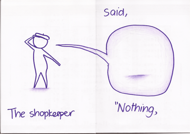 "The shopkeeper said, ""Nothing,"