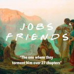 3 ideas to unlearn from (Job's) F.R.I.E.N.D.S