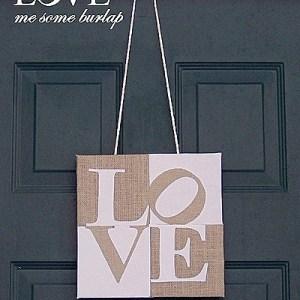 LOVE Me Some Burlap Valentine's Door Hanging