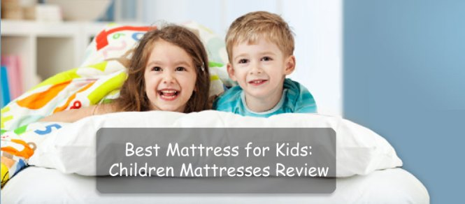 Best Mattress For Kids 2017 Conclusion
