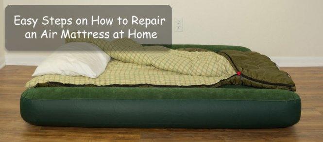 How To Repair An Air Mattress At Home