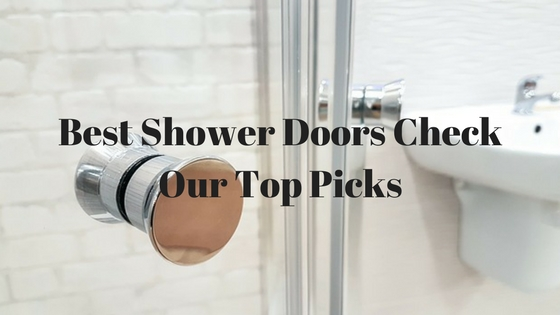 Top 10 Best Shower Doors
