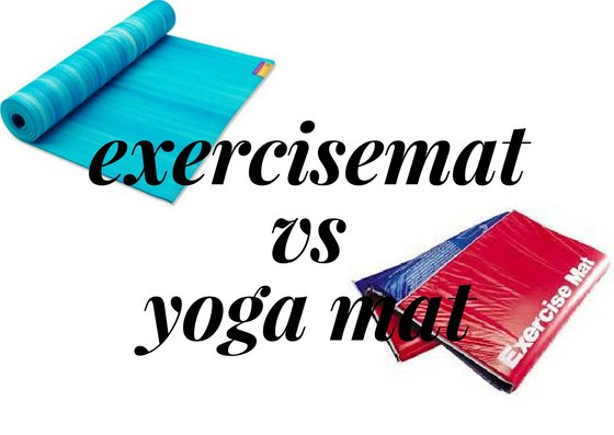 Difference Between Exercise Mat and Yoga Mat – For 2018