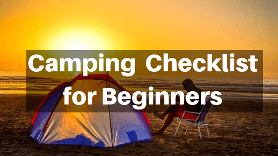 Camping Checklist for Beginners