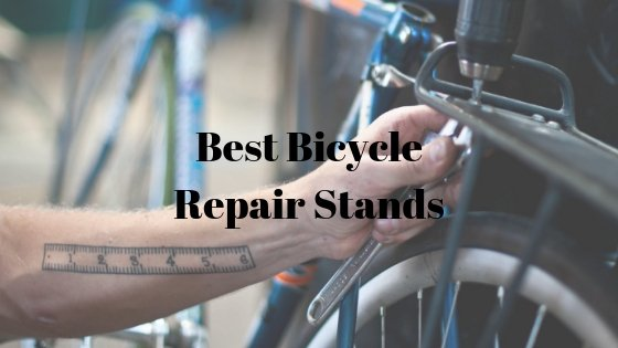 Best Bicycle Repair Stands