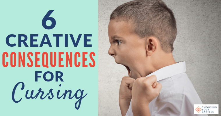 6 Creative Punishments for Cursing | Choosing Your Battles