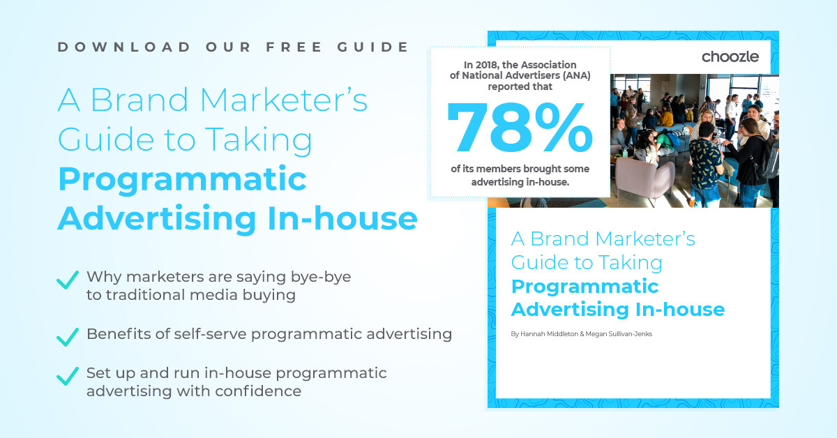 A Brand Marketers Guide To Taking Programmatic Advertising In House
