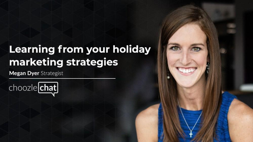 holiday marketing strategies holiday marketing campaigns holiday advertising