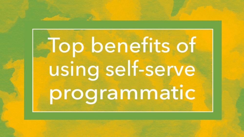 programmatic advertising benefits