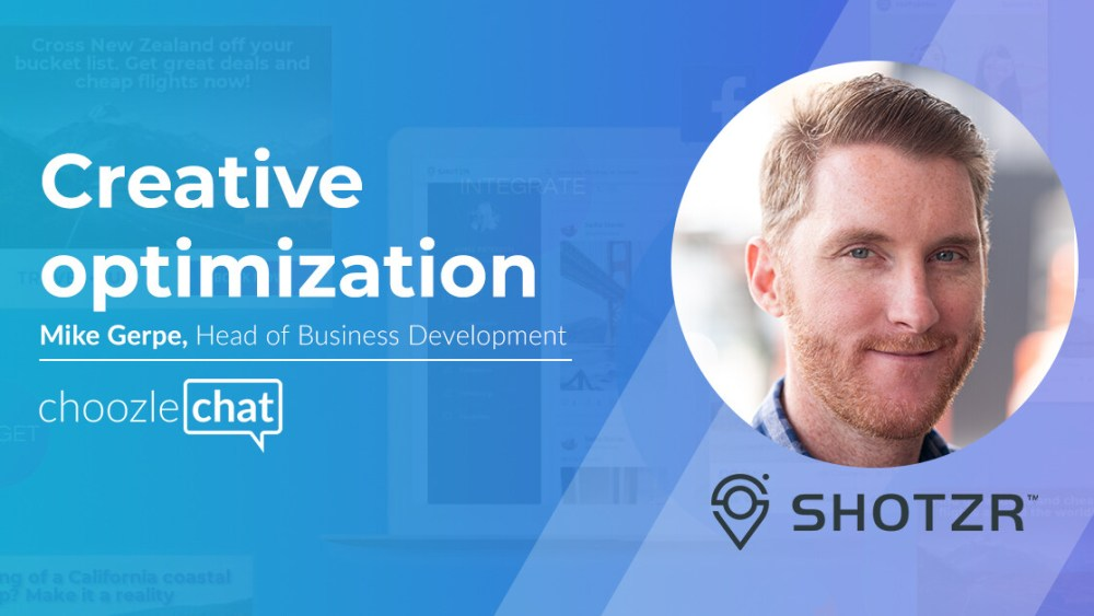 choozlechat Creative Optimization Shotzr